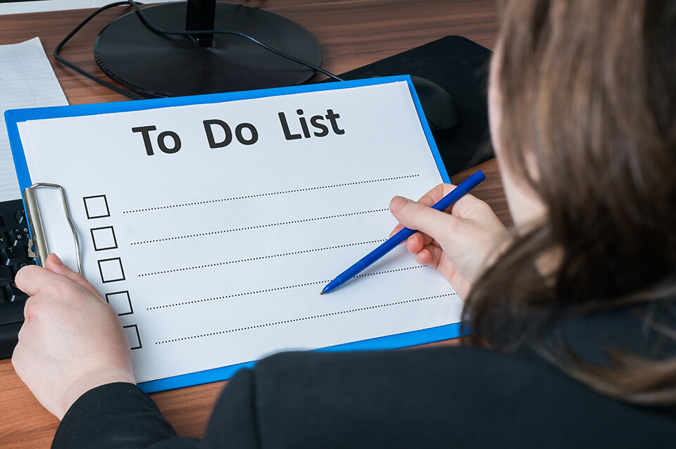 Focus on finalizing your checklist early, so you don't have any delays.